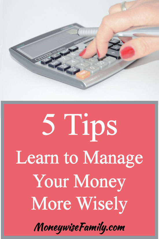 Learn to manage your money