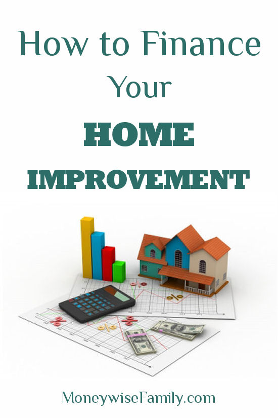 How to Finance Your Home Improvement