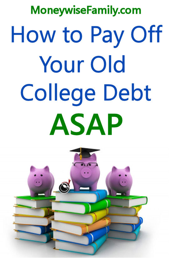 How to Pay Off Your College Debt ASAP