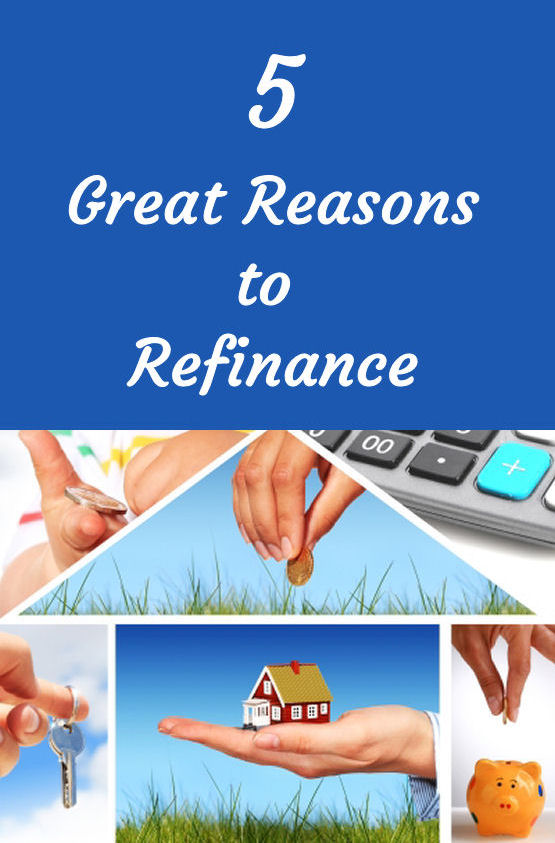 5 Great Reasons to Refinance-pin