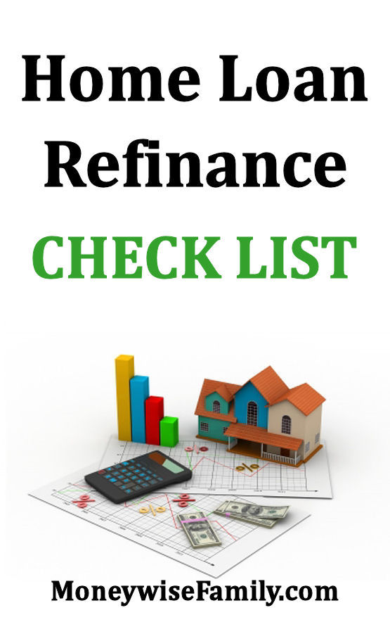 Home Loan Refinance Check List