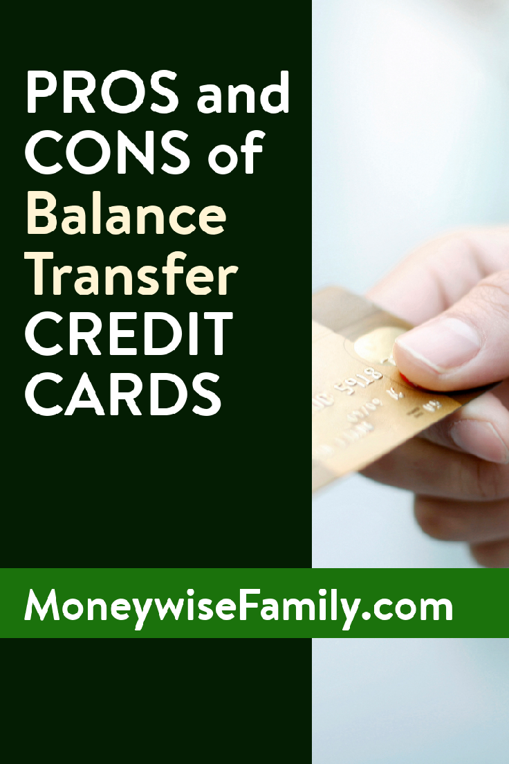 What are the PROS and CONS of Balance Transfer Credit Cards