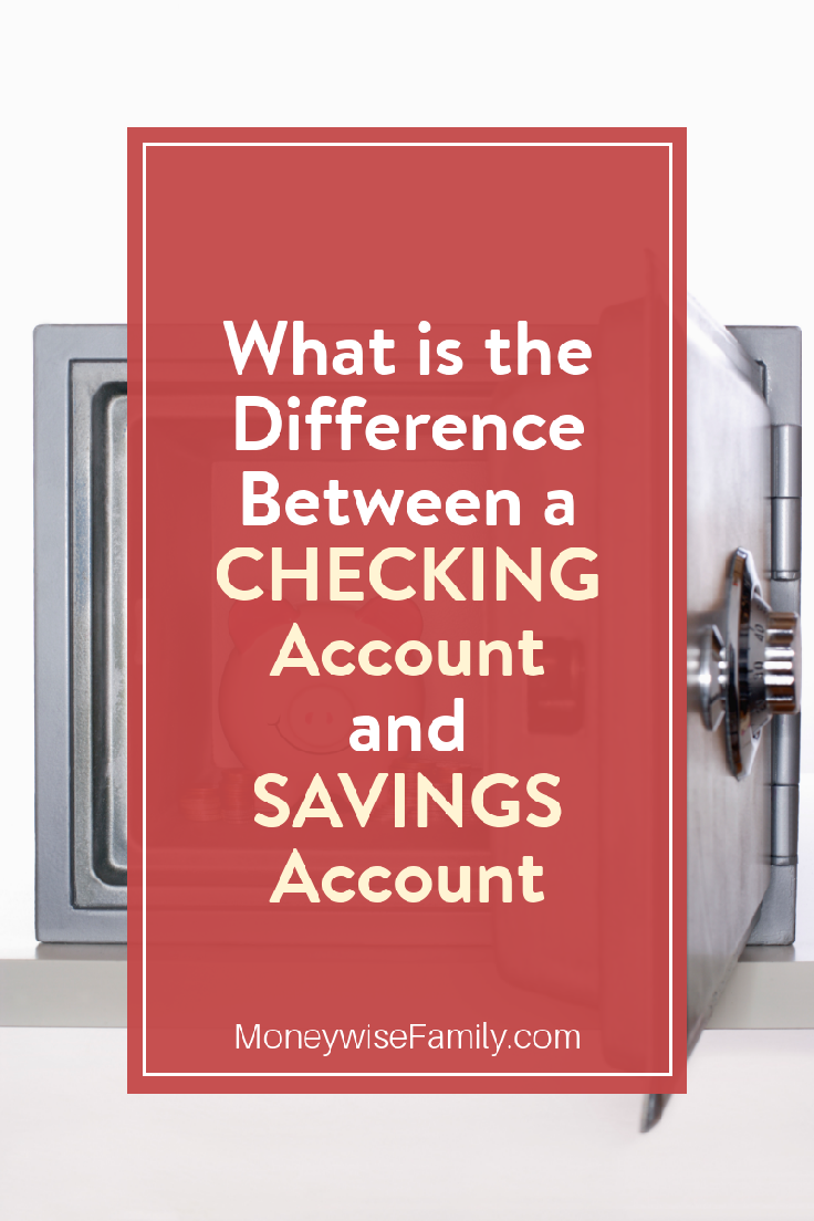What is the difference between a checking and savings account