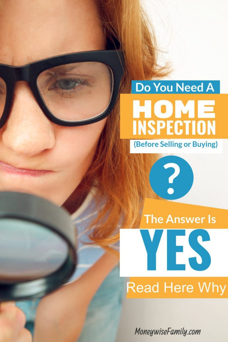Do You Need A Home Inspection? Home inspection tips for first time buyers