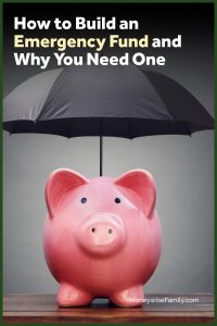 How to Build an Emergy Fund and Why You Need One